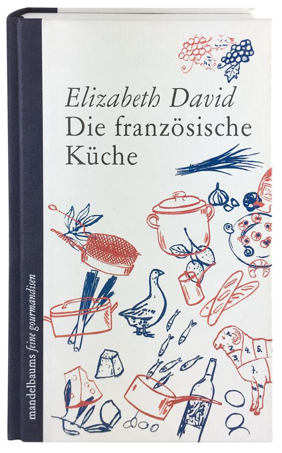 Die französische Küche - Büchergilde